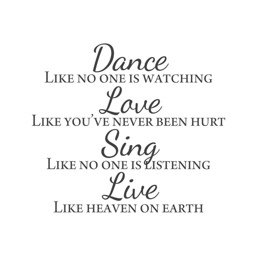 wall quotes wall decals - Dance. Love. Sing. Live. | lifestyle
