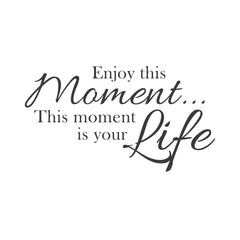 wall quotes wall decals - Enjoy the Moment | lifestyle