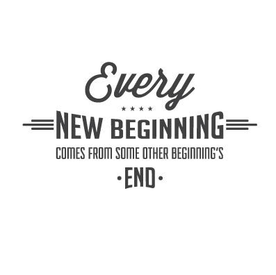 wall quote - Every New Beginning | lifestyle