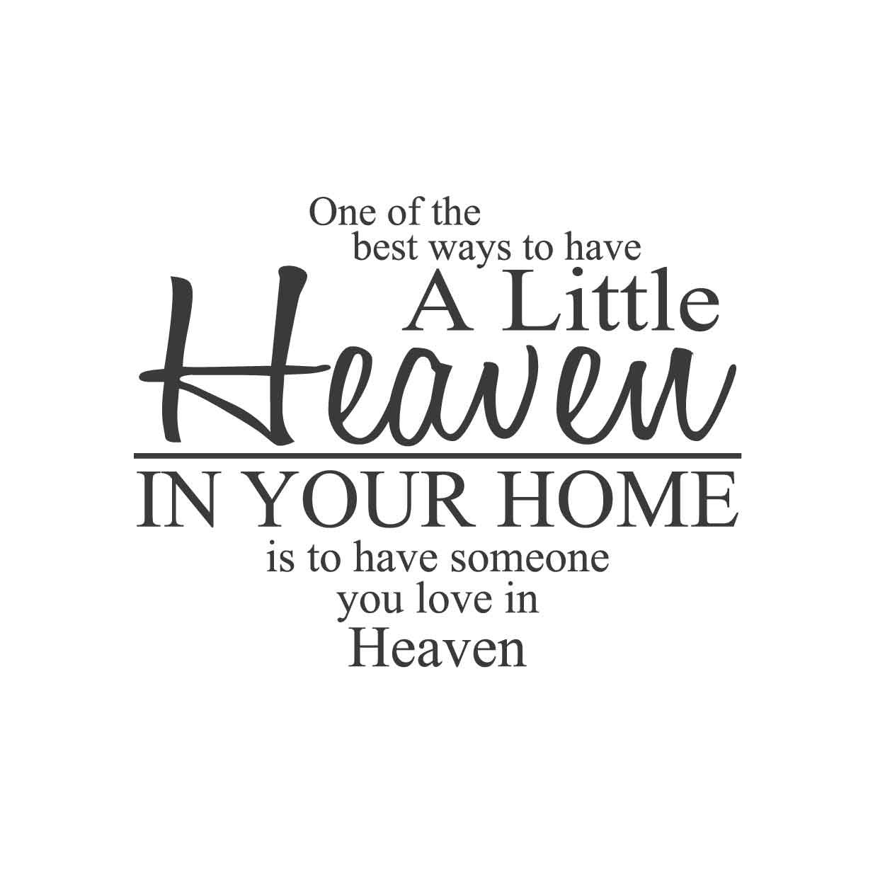 wall quotes wall decals - Heaven in Your Home