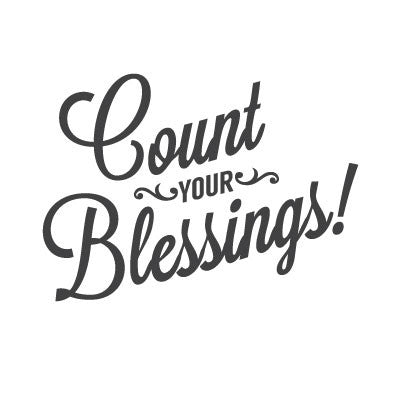 wall quote - Count Your Blessings