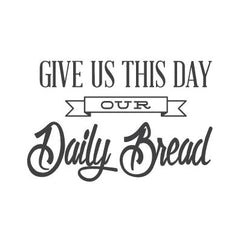 wall quote - Daily Bread | lifestyle