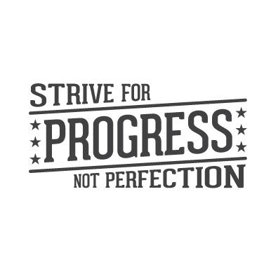 wall quote - Strive For Progress | lifestyle