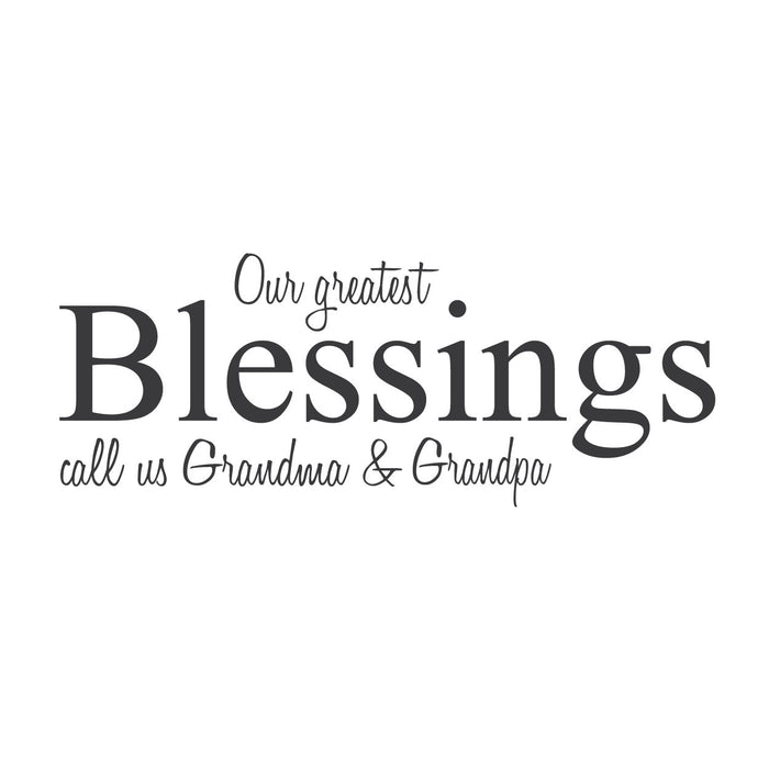 """Our Greatest Blessings Call Us (name) and (name)"""