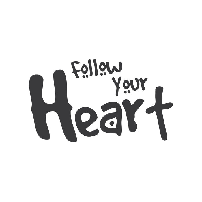 wall quotes wall decals - Follow Your Heart