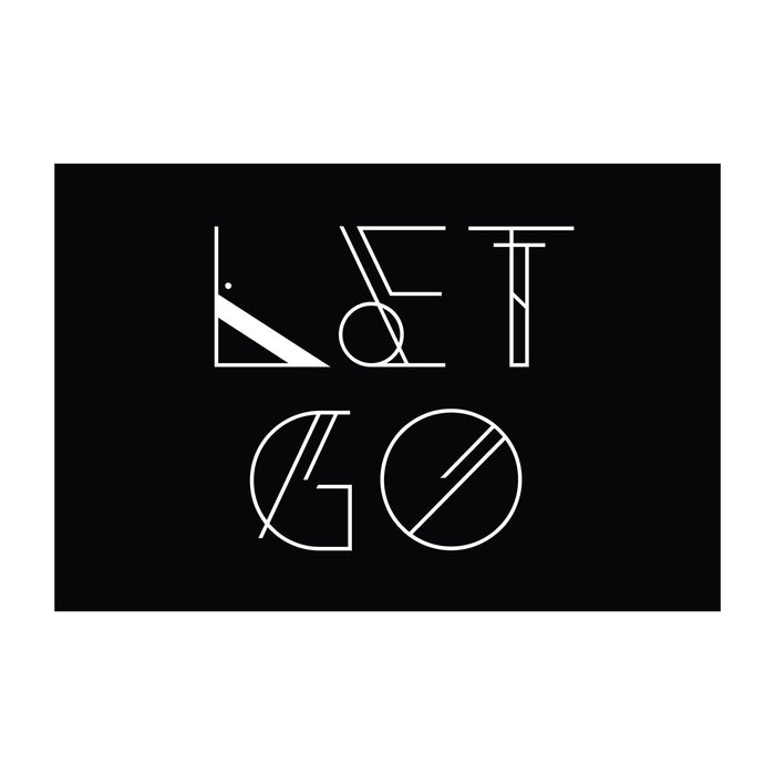 Let Go - Office Quote Wall Decals