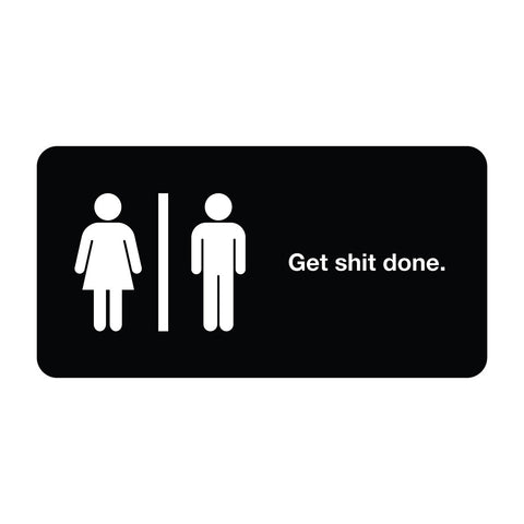 Get Sh*t Done - Office Quote Wall Decals