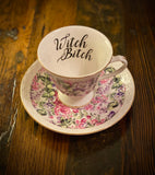 Witch Bitch | Vulgar vintage style ornate pedestal tea cup and saucer