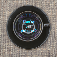 You've been poisoned. | Vulgar vintage style black 8oz cappuccino cup 'Bye.' saucer