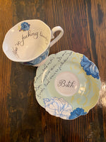 You're fucking lovely | vulgar vintage style blue floral tea cup with floral interior and 'Bitch' saucer