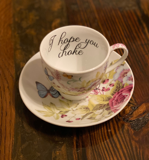 I hope you choke | vulgar vintage style tea cup and matching 'XOXO' saucer set