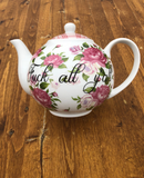 Fuck all y'all | vulgar vintage style tea pot