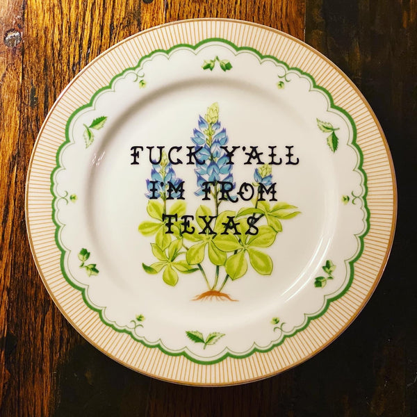 'Fuck Y'all I'm from Texas' | Vulgar vintage bluebonnet salad plate