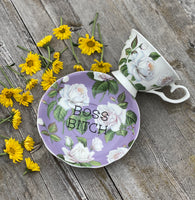 Boss Bitch | vulgar vintage style purple floral china tea cup and saucer