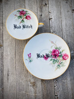 Bad Bitch | vulgar vintage Wentworth china tea cup with matching saucer