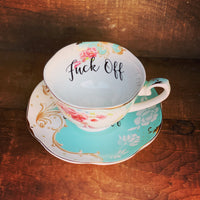 Fuck off | vulgar vintage style tea cup with matching saucer