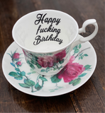 Happy fucking birthday Bitch | vulgar vintage style bone china tea cup and saucer