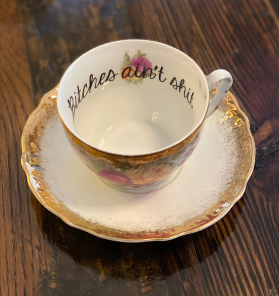 Bitches ain't shit | vulgar vintage opalescent tea cup and saucer