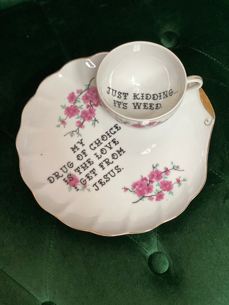 My drug of choice | Vintage unmarked tea cup and snack plate