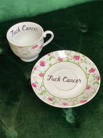 Fuck Cancer| vulgar vintage style tea cup with matching saucer