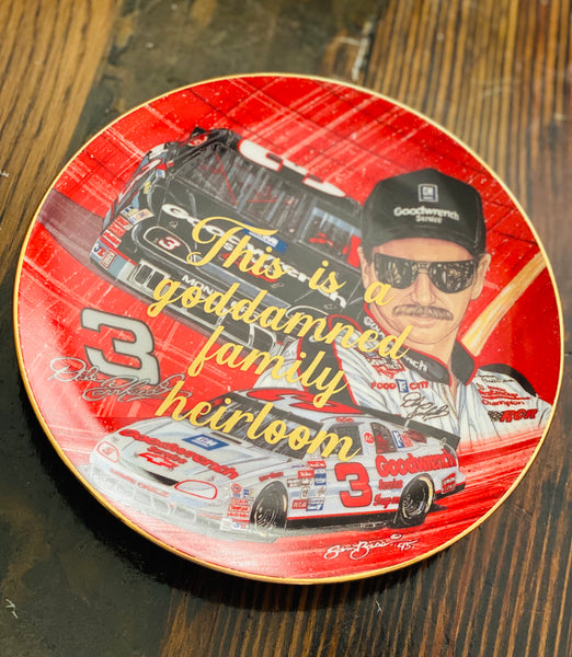 This is a goddamned family heirloom | vulgar vintage Dale Earnhardt commemorative plate