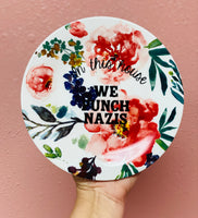 In this house WE PUNCH NAZIS | vulgar vintage style salad plate
