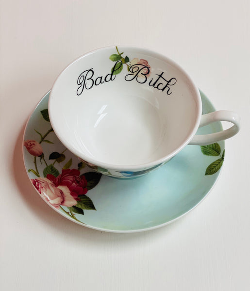 Bad Bitch | vulgar vintage style tea cup with matching saucer