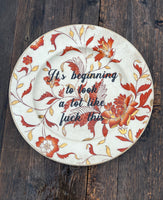 It's beginning to look a lot like fuck this | Vulgar vintage hand painted salad plate