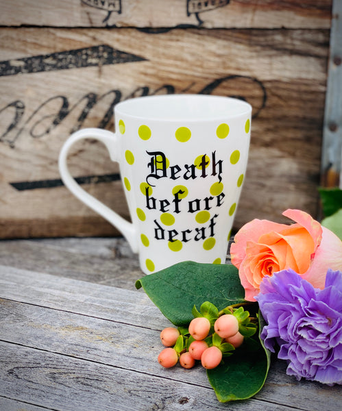 Death before decaf | Vulgar green polka dot print coffee mug