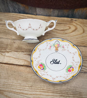 Slut. | vulgar vintage rare bone china bouillon cup and saucer