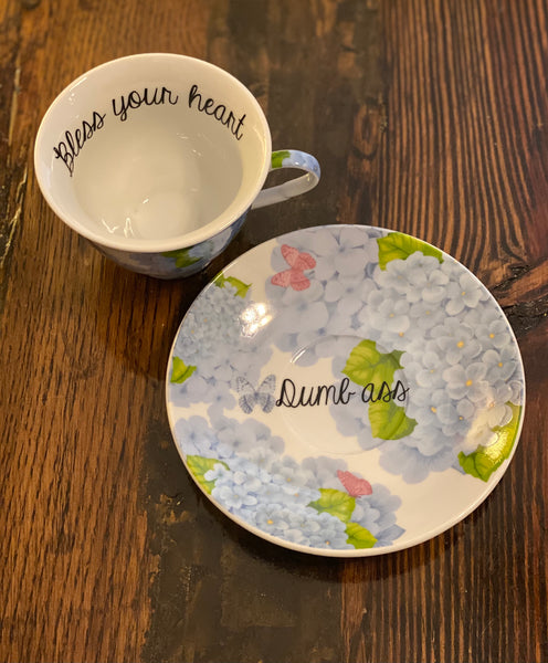 Bless your heart Dumbass | vulgar vintage style blue hydrangea tea cup and saucer