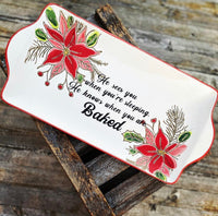 He sees you when you're sleeping. He knows when you are baked. | Vulgar vintage style holiday appetizer tray
