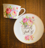 Kindly fuck off | vulgar vintage style tea cup with matching saucer