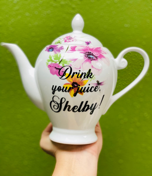 Drink your juice, Shelby! | vulgar vintage style dragonfly porcelain tea pot