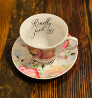 Kindly fuck off | vulgar vintage style pink and yellow rose tea cup with matching saucer