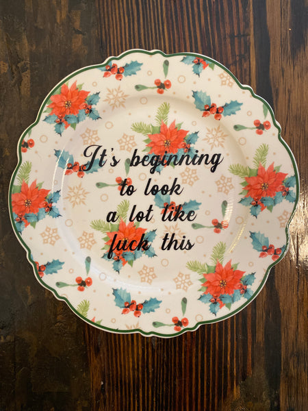 It's beginning to look a lot like fuck this | Vulgar vintage style holiday salad plate