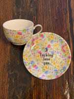I fucking love you | vulgar vintage style lace floral tea cup and saucer