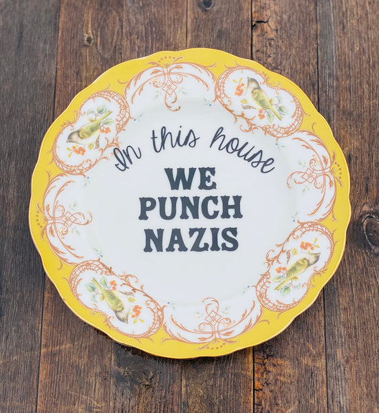 In this house WE PUNCH NAZIS | vulgar vintage style gold edge salad plate