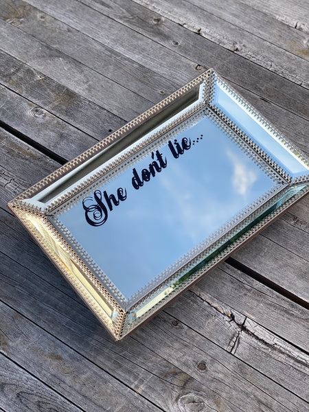 She don't lie... | vulgar appetizer dish/rolling tray