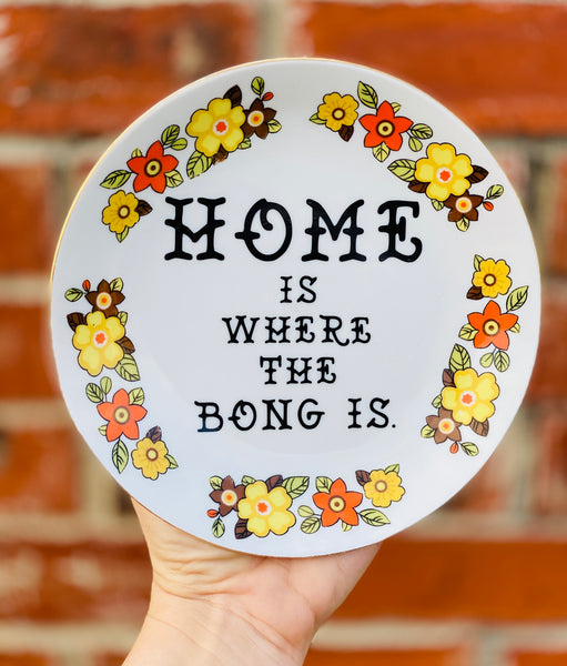 HOME is where the bong is. | Vulgar vintage salad plate