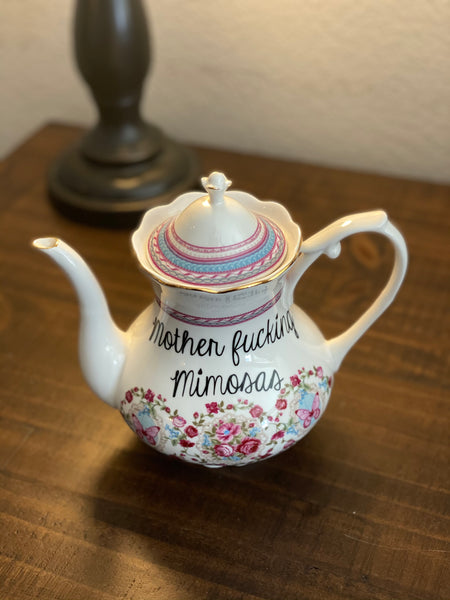 Motherfucking Mimosas | vulgar vintage style ornate pedestal tea pot