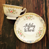 Filthy Whore | vulgar vintage Meito china tea cup and saucer