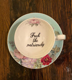 Fuck the patriarchy | vulgar vintage style china tea cup and saucer