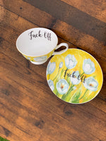 Fuck off | vulgar vintage style yellow watercolor tulip tea cup with matching saucer