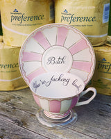 You're fucking lovely | vulgar vintage style pink stripe tea cup and 'Bitch' saucer set