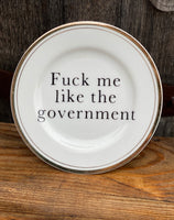 Fuck me like the government | vulgar vintage Sheffield Regency gold edge side plate