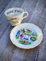 Fuck Y'all I'm from Texas | vulgar vintage Texas made in Japan teacup and matching saucer