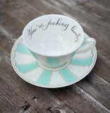 You're fucking lovely | vulgar vintage style blue stripe tea cup and 'Bitch' saucer set