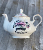 This is a goddamned family heirloom | vulgar vintage style floral tea pot