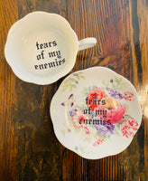 Tears of my enemies | vulgar vintage style floral tea cup with saucer